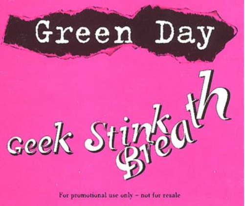 """""""Geek Stink Breath"""" UK single, with FF Trixie for the band name, Canadian Photography Script for the title, and Canadian Photography for the small text."""