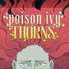 <cite>Poison Ivy: Thorns</cite> by Kody Keplinger &amp; Sara Kipin