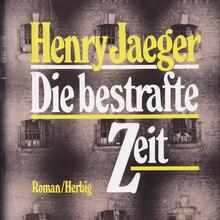 <cite>Die bestrafte Zeit</cite> by Henry Jaeger (Herbig)