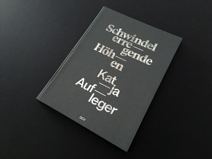 Schwindelerregende Höhen. Katja Aufleger exhibition catalog 6