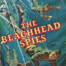 <cite>The Beachhead Spies</cite> by Bill Strutton &amp; Michael Pearson (Ace, 1958)