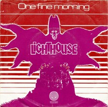 """Lighthouse – """"One Fine Morning"""" / """"Hats Off (To The Stranger)"""" Dutch single cover"""