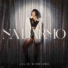"Julia Wieniawa – ""Na darmo"" single cover"