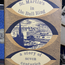 <cite>St Martin's in the Bull ring – a story of seven centuries</cite>