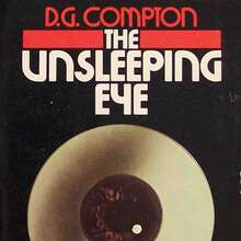 <cite>The Unsleeping Eye</cite> by D.G. Compton (DAW)