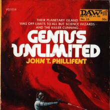 <cite>Genius Unlimited</cite> by John T. Phillifent (DAW)