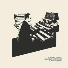 Benjamin Schoos – <cite>Quand la nuit tombe sur l'orchestre</cite> album art