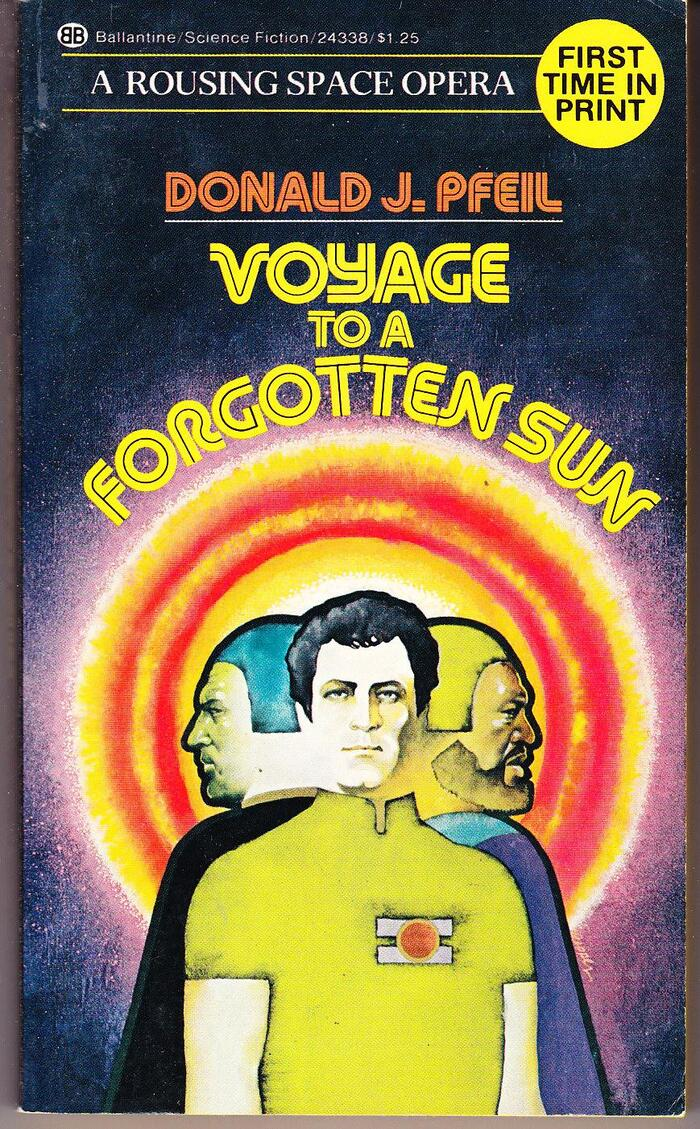 Voyage to a Forgotten Sun by Donald J. Pfeil (Ballantine) 1