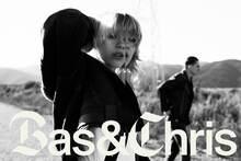 Bas & Chris
