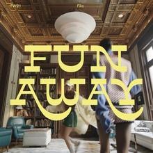 Hoff – <cite>Fun Away</cite> film