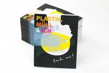 <cite>Pack aus! Plastik, Müll &amp; Ich</cite>