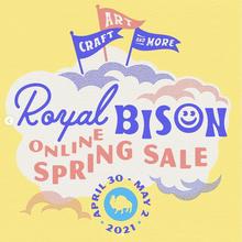 Royal Bison Fair, Spring 2021