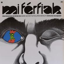 <cite>Mi Férfiak</cite> (1973) Hungarian movie poster