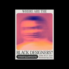 """""""Where Are The Black Designers?"""" conference poster challenge"""