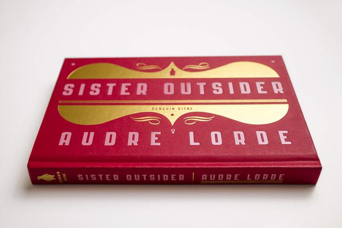 Sister Outsider. Essays and Speeches by Audre Lorde (Penguin Vitae, 2020) 3
