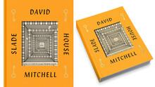 <cite>Slade House</cite> by David Mitchell (Random House, 2015)
