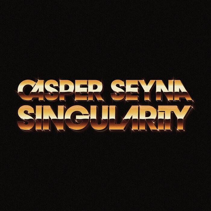 Casper Seyna – Singularity album art 1
