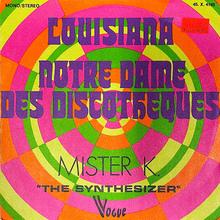 """<span>Mister K.</span> – """"Louisiana"""" / """"Notre-Dame Des Discothèques"""" single cover"""