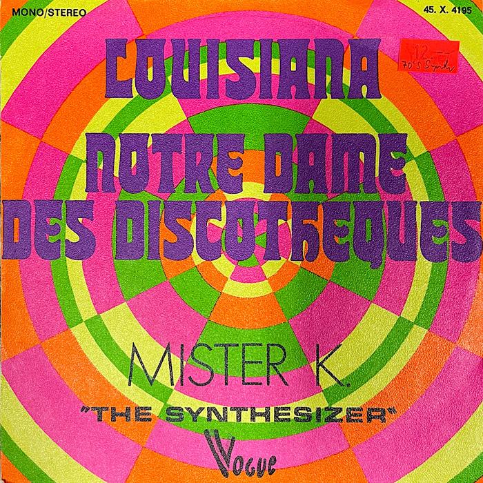 """Mister K. – """"Louisiana"""" / """"Notre-Dame Des Discothèques"""" single cover"""