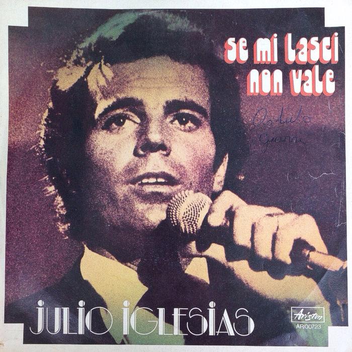 """Julio Iglesias – """"Se mi lasci non vale"""" single cover"""