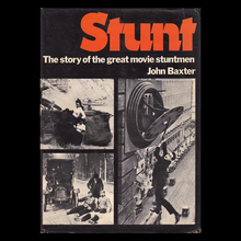 <cite>Stunt. The Story of the Great Movie Stuntmen</cite> by John Baxter