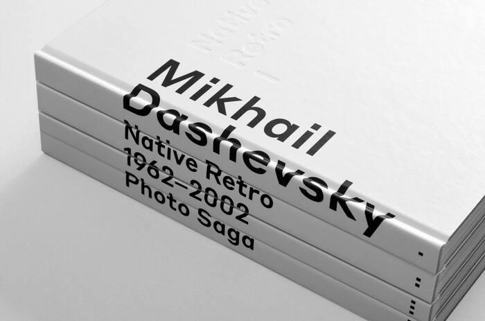 Native Retro. 1962–2002. Photo Saga  by Mikhail Dashevsky 1