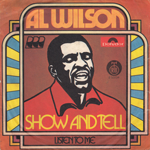 """Al Wilson – """"Show and Tell"""" / """"Listen to Me"""" single cover"""