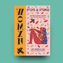 <cite>WOMXN: <span>Sticks and Stones</span></cite> by Lexy Wren-Sillevis (Pyramid)