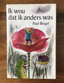 <cite>Ik wou dat ik anders was</cite> by Paul Biegel