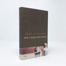 <cite>Die Überlebenden</cite> by Alex Schulman (dtv)