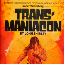 <cite>Transmaniacon</cite> by John Shirley (Zebra, 1979)