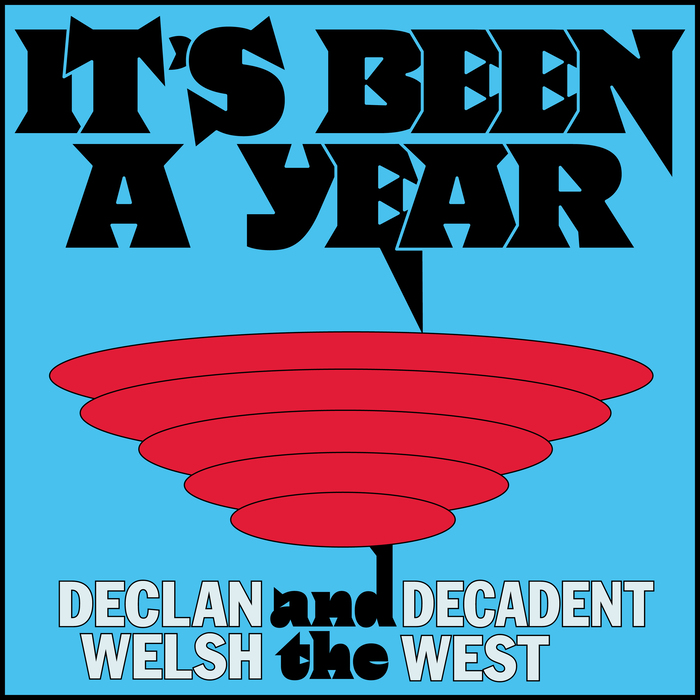 Declan Welsh and The Decadent – It's Been a Year Now EP covers and posters 4