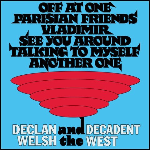 Declan Welsh and The Decadent – It's Been a Year Now EP covers and posters 6