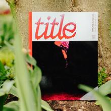 <cite>Title</cite> magazine rebrand, issue 005