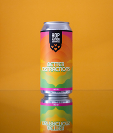 Better Distractions beer by Hop Nation