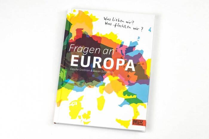 Fragen an Europa by Gesine Grotrian & Susan Schädlich (Beltz & Gelberg) 1
