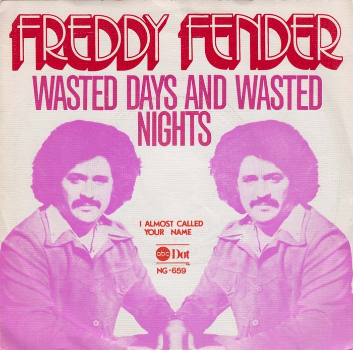 """Freddy Fender – """"Wasted Days and Wasted Nights"""" / """"Almost Called Your Name"""" Dutch single cover"""
