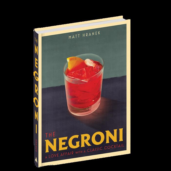 The Negroni by Matt Hranek (Workman) 1