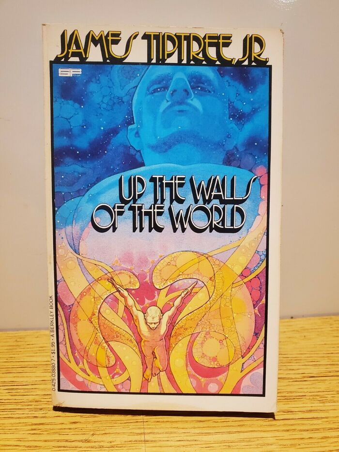 Up the Walls of the World by James Tiptree, Jr. (Berkley, 1979) 4