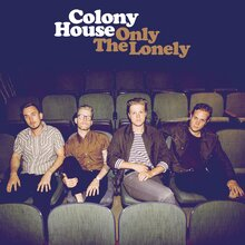 Colony House – <cite>Only The Lonely</cite> album art