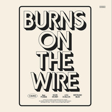 H-Burns – <cite>Burns On the Wire</cite> album art