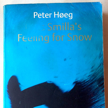 <cite>Miss Smilla's Feeling for Snow</cite> by Peter Høeg (Harvill Panther Edition, 1996)