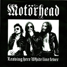 "Motörhead – ""Leaving Here"" / ""White Line Fever"" single cover"