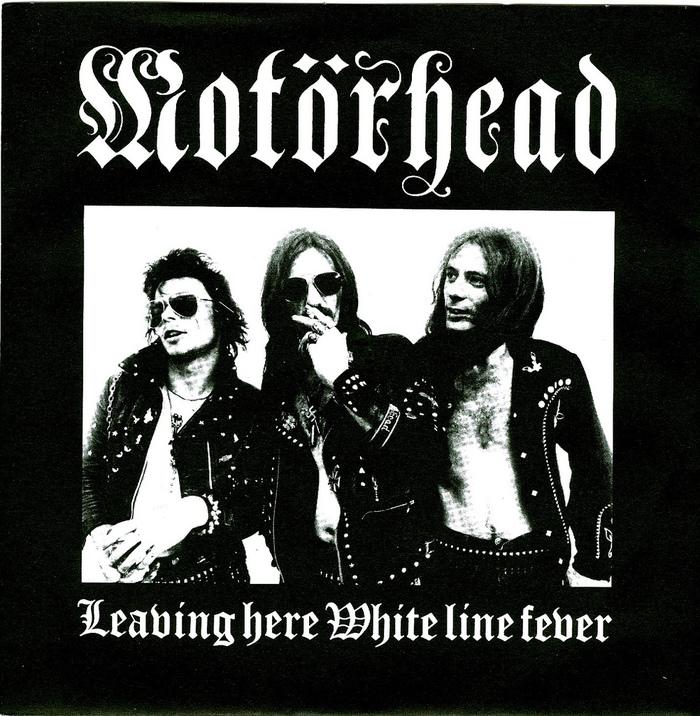 """Motörhead – """"Leaving Here"""" / """"White Line Fever"""" single cover"""