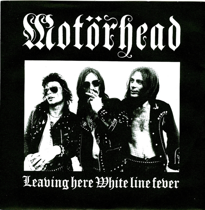 Leaving Here / White Line Fever by Motörhead