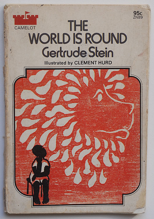 The World is Round by Gertrude Stein, Camelot Edition