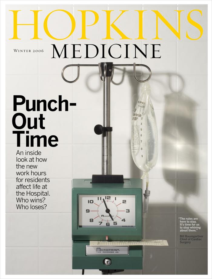 Hopkins Medicine, 2004–07 7