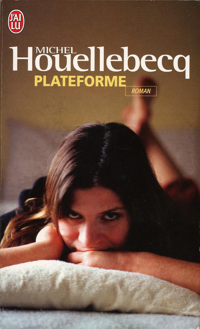 Plateforme by Michel Houellebecq, Éditions J'ai lu, 2001