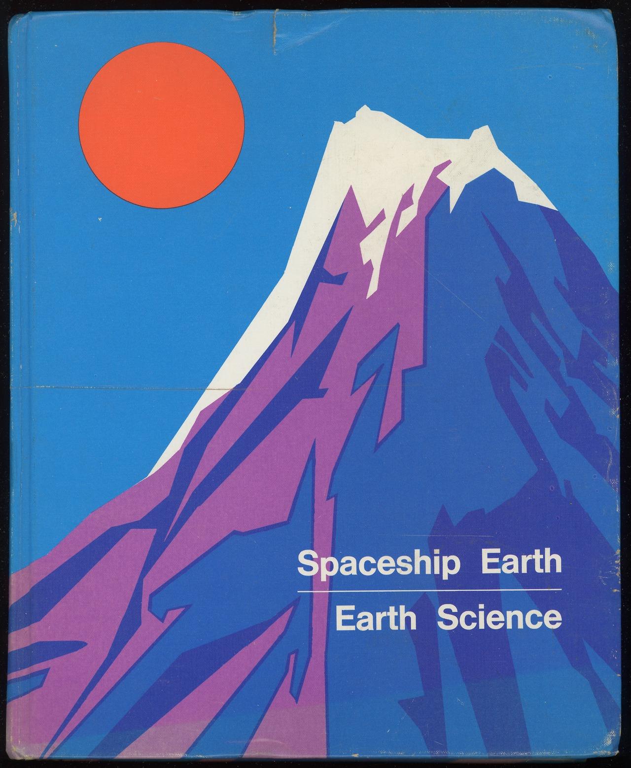 Earth Sciences: Spaceship Earth: Earth Science