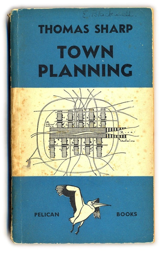 Town Planning by Thomas Sharp 3